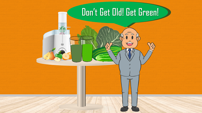 Don't Get Old - Get Green!