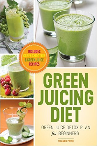 Green Juicing Diet for Beginners Book